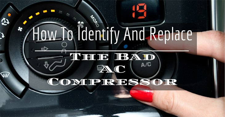 How to Identify and Replace a Bad AC Compressor