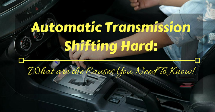 Automatic Transmission Shifting Hard