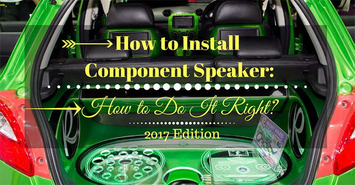 How-to-Install-Component-Speaker-
