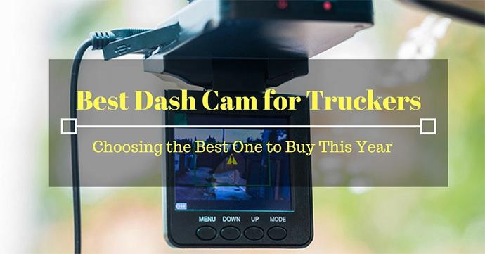 best dash cam for truckers
